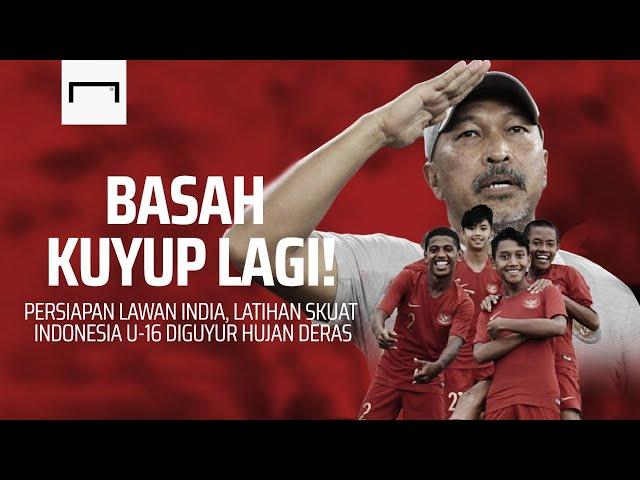 BASAH KUYUP LAGI! Persiapan Lawan India, Latihan Skuat Indonesia U-16 Diguyur Hujan Deras