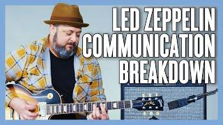 Led Zeppelin Communication Breakdown Guitar Lesson + Tutorial