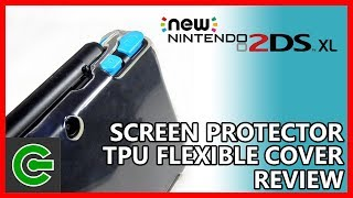 New 2DS XL Screen Protector and TPU Flexible Cover Review