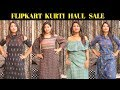Flipkart Kurti haul under 350 Rs  | Flipkart haul 2018 |Flipkart Big Billion sale