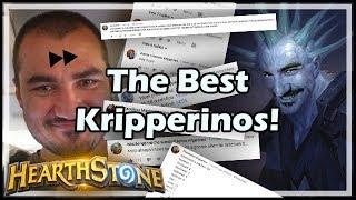 The Best Kripperinos!