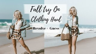 Fall Try On Clothing Haul || Revolve and Guess || Fall Outfit Ideas