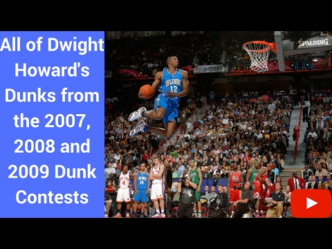 All of Dwight Howard's Dunks (2007, 2008 & 2009) Dunk Contest