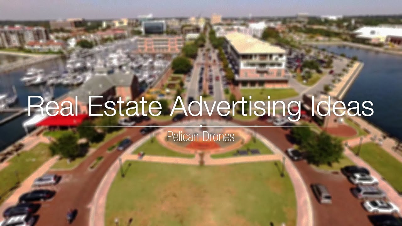 Real Estate Advertising Ideas Provided By Pelican Drones