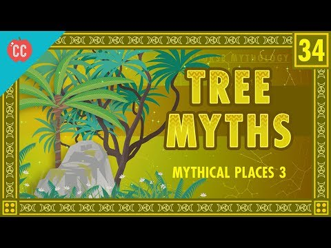 Mythical Trees: Crash Course World Mythology #34