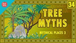 Mythical Trees: Crash Course World Mythology #34