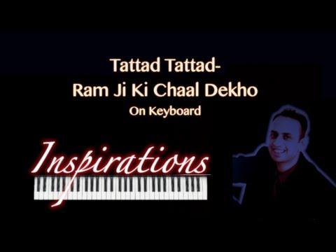 Tattad Tattad (Ramji Ki Chaal) on keyboard