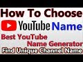 How To Choose YouTube Channel Name | Find Unique YouTube Channel Name Generator | In Hindi/Urdu |