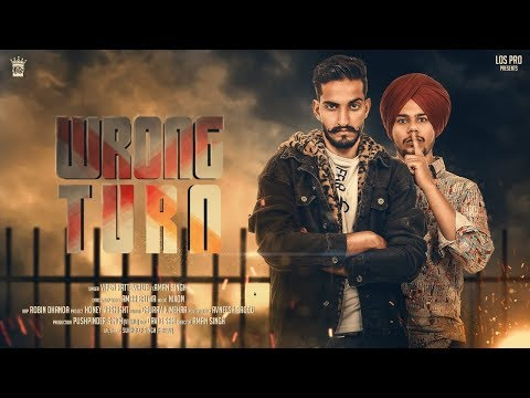 Wrong Turn | Vipen Rattewalia Feat. Aman Singh | LosPro 2018