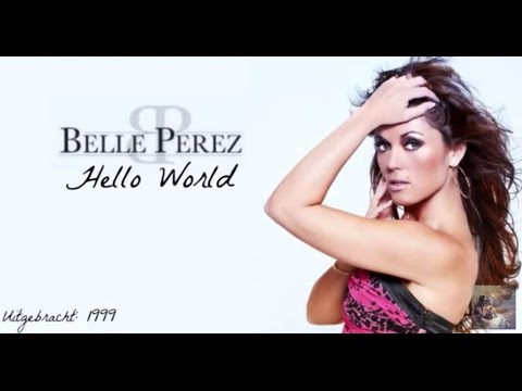 Belle Perez - Hello World (Lyrics)