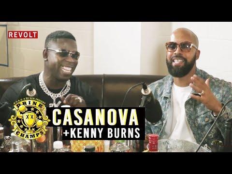 Casanova & Kenny Burns | Drink Champs (Full Episode)