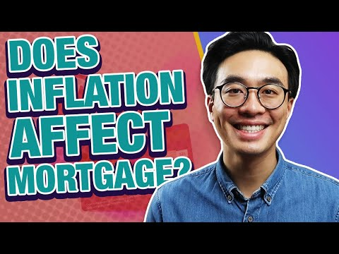 How Does Inflation Affect A Mortgage?
