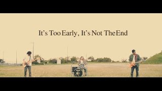 SECRET SERVICE - 「It's Too Early,It's Not The End」Music Video(群馬発 3ピースロックバンド【SECRET SERVICE】 2nd Mini Album 「HOPE」よりM-6「It's Too Early,It's Not The End」のMV公開!! 発売日:2016年11月19日 収録曲 1., 2016-12-22T07:54:39.000Z)