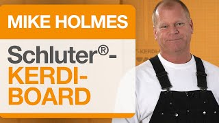 Mike Holmes on Schluter®-KERDI-BOARD