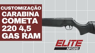 Customização da Carabina de Pressão Cometa 220 4,5mm com GAS RAM Elite Airguns