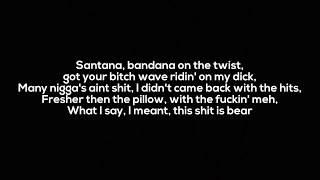 Tyga - Dip (Lyrics)