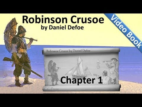 The Life and Adventures of Robinson Crusoe by Daniel Defoe -