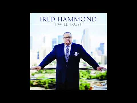 Interview: Fred Hammond Talks New Album 'I Will Trust', Double Knee Surgery, and More