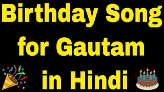 birt-ay-song-for-gautam---happy-birt-ay-song-for-gautam