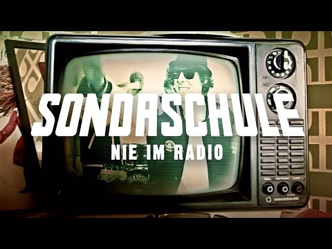 SONDASCHULE - Nie Im Radio  (offizielles Video)