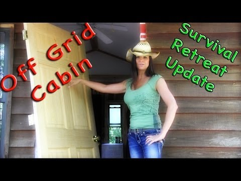 Off Grid Cabin a Survival Retreat update