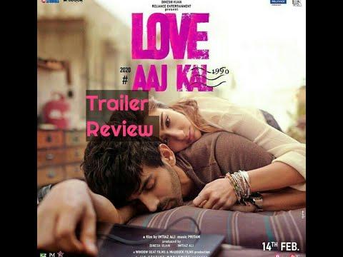 love-aaj-kal- -trailer-review