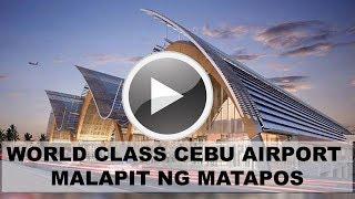 CEBU Mactan International Airport! Malapit nang matapos!
