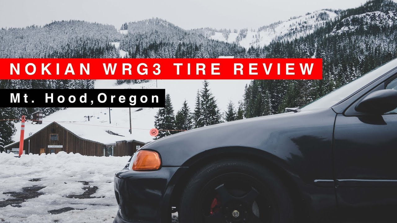 Nokian Wrg3 Tire Review Mt Hood Oregon Watch Before You Buy