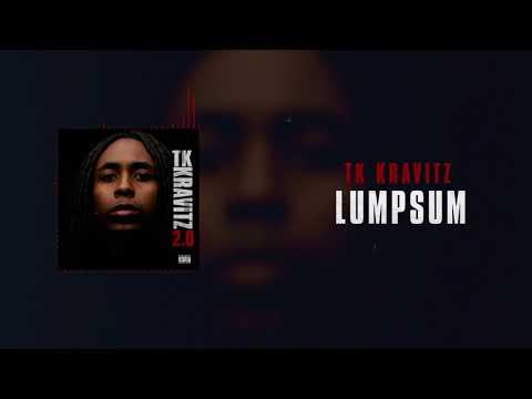 TK Kravitz - Lumpsum [Official Audio]