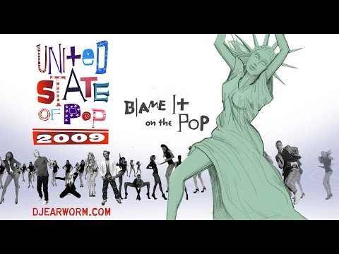 DJ Earworm - United State of Pop 2009 (Blame It on the Pop) - Mashup of Top 25 Billboard Hits