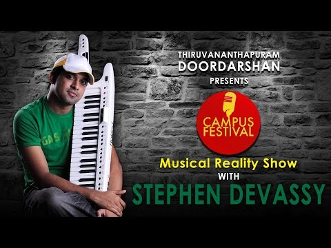 CAMPUS FESTIVAL A MUSIC REALITY SHOW WITH STEPHEN DEVASSY IN DOORDARSHAN