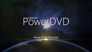 PowerDVD Remote | PowerDVD - World's No. 1 Movie & Media Player thumbnail
