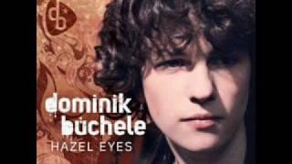 Dominik Büchele- Hazel eyes