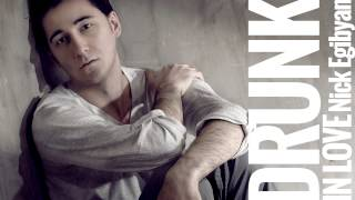 Nick Egibyan - Drunk In Love - BEYONCE COVER