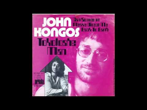 John Kongos   I Would Have Had A Good Time 1972