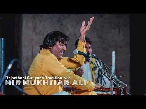 Rajasthani Sufiyana Tradition with Mir Mukhtiar Ali