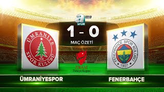 Ümraniyespor 1-0 Fenerbahçe   Maç Özeti