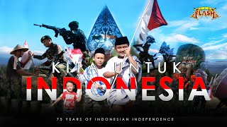 THE FLASH - KITA UNTUK INDONESIA (OFFICIAL MUSIC VIDEO)
