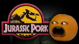 Annoying Orange - Jurassic Pork