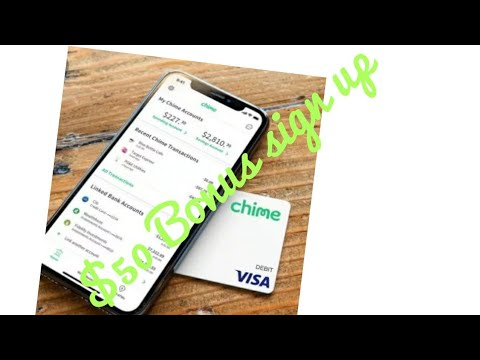 Chime $$50 Bonus sign up   ONLINE banking