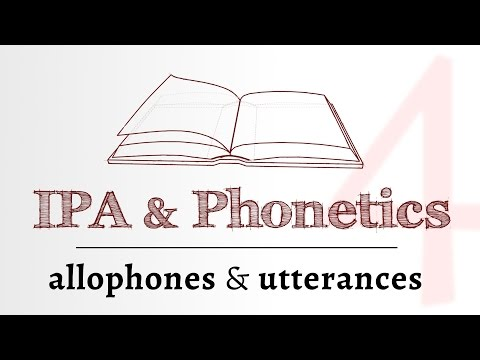 IPA for Language Learning - allophones, utterances & prosody (4 of 4)