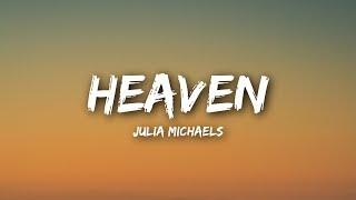 Julia Michaels - Heaven (Lyrics Lyrics Video)