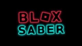 [ROBLOX] Blox Saber - Deja Vu (Remix) Dave Rodgers