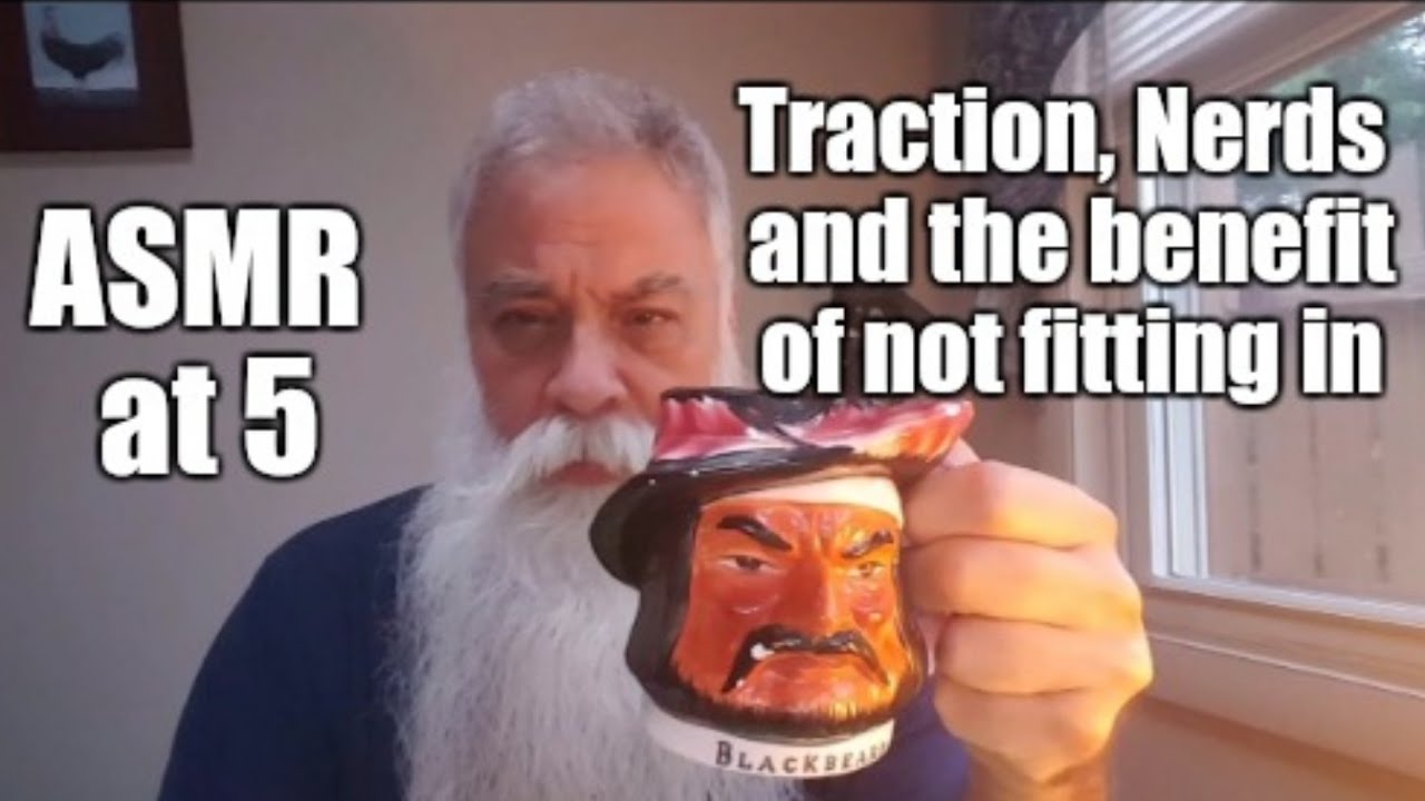 Asmr at traction nerds the benefit of not fitting in