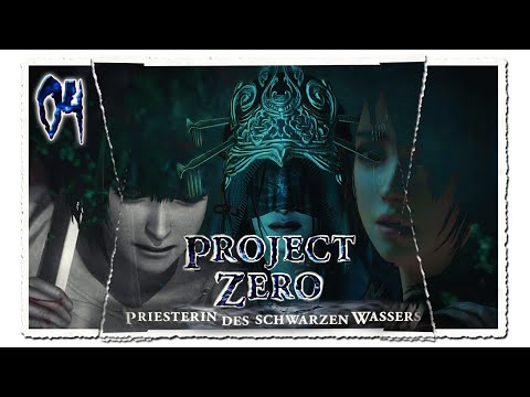 Project Zero: Maiden of Black Water [German] #4 In den Tod getrieben [HD+][LET'S PLAY]
