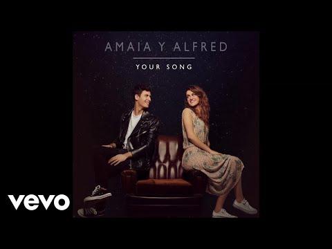 Amaia Romero, Alfred García - Your Song (Audio)