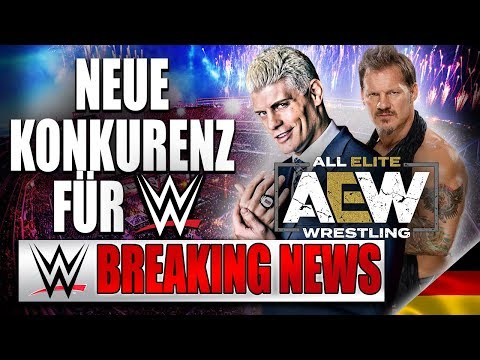 Neue Konkurenz für WWE: All Elite Wrestling (AEW)   WWE BREAKING NEWS