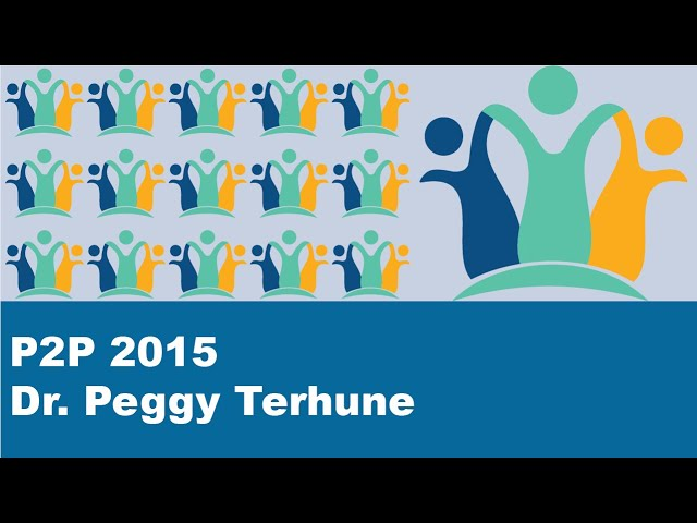 How do you save the world? - Dr. Peggy Terhune P2P2015 Plenary