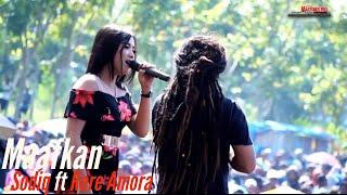 Maafkan - Sodiq ft Rere Amora | MONATA