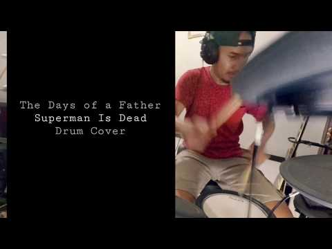 Superman Is Dead - The days of a father | Drum cover
